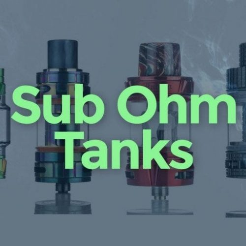 Sub-Ohm Tanks