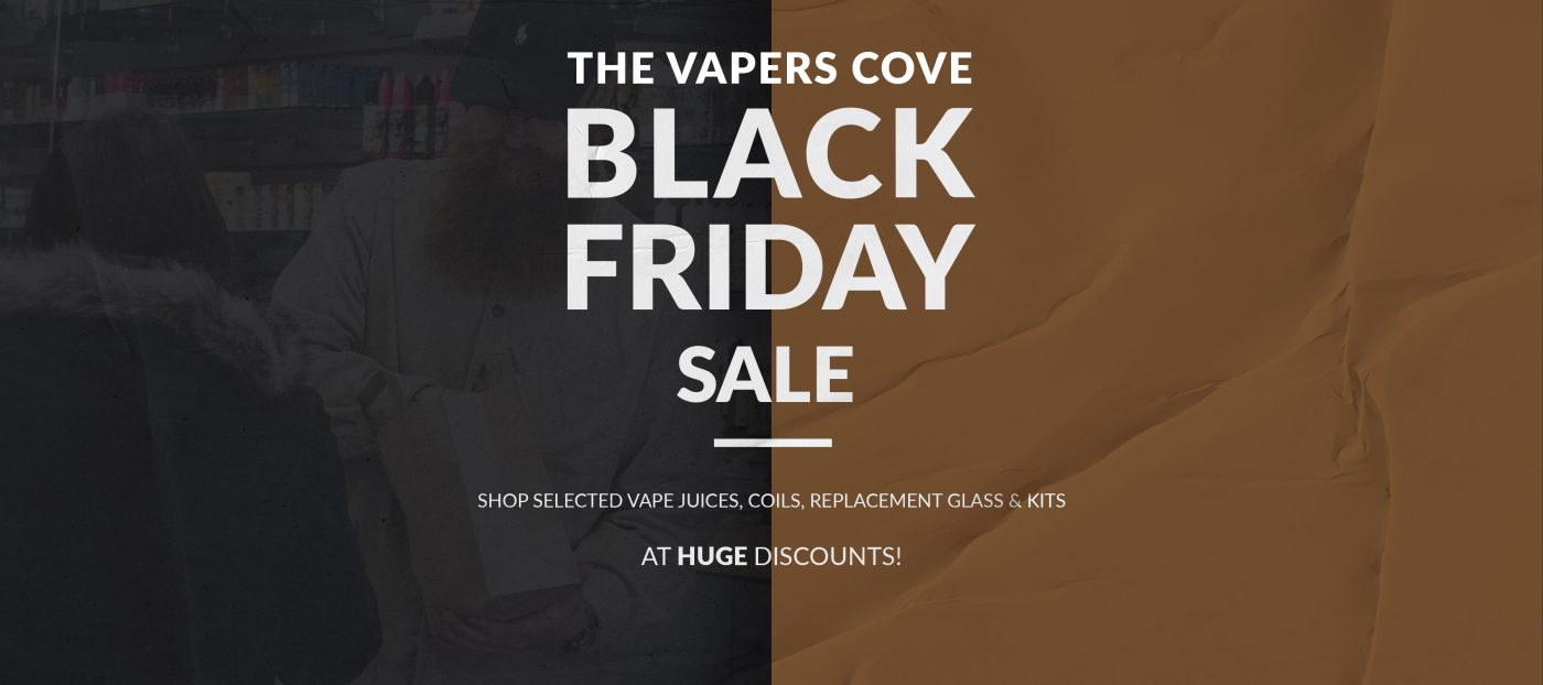 black friday banner at the vapers cove